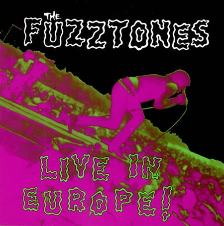 TheFuzztones_LiveInEurope