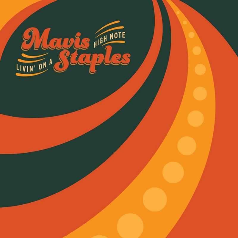 Mavis Staples Livin On A High Note