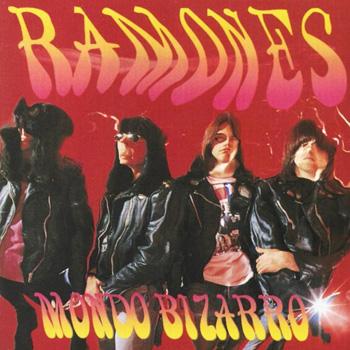 13Ramones-Mondo_Bizarro