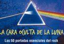 Xavier Valiño: La cara oculta de la luna. 50 portadas esenciales del rock (Milenio)