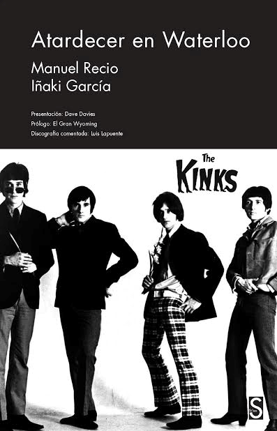 Portada del libro Atardecer en Waterloo. The Kinks.