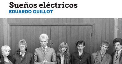 Eduardo Guillot: Sueños Eléctricos. 50 películas fundamentales de la cultura rock