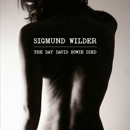 Portada del EP The Day David Bowie Died de Sigmund Wilder