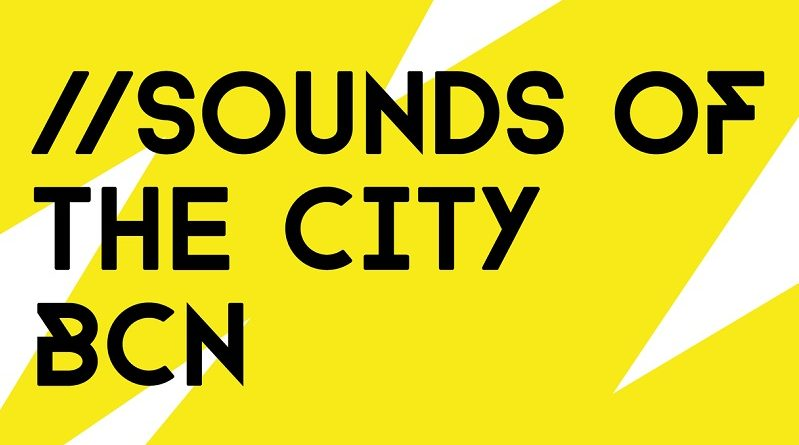 Este fin de semana arranca sounds of the city barcelona for Eventos en barcelona este fin de semana