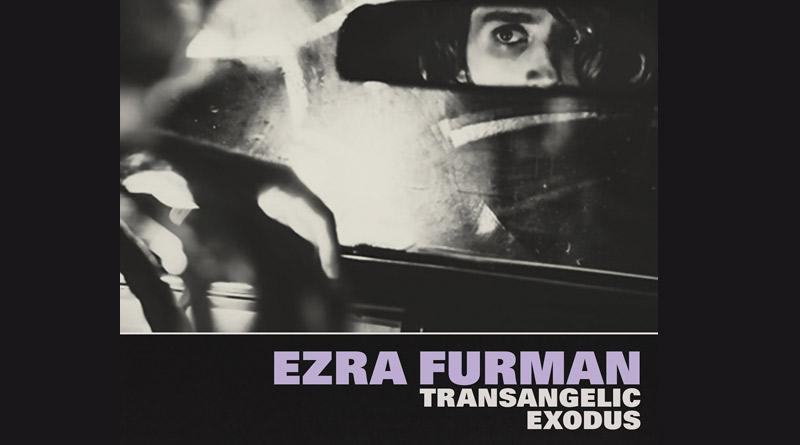 Ezra Furman – Transangelic Exodus (Bella Union/[PIAS])