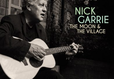 Nick Garrie – The Moon & The Village (Tapete Records)