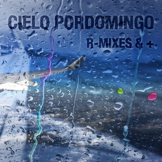 Portada del EP de remezclas de Cielo Pordomingo
