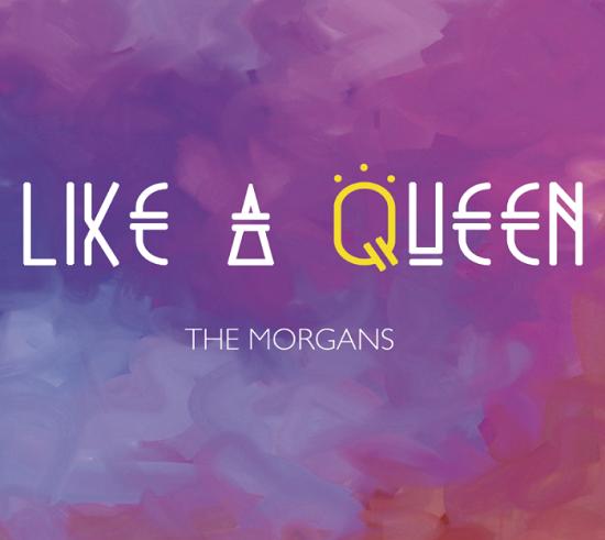 Portada de Like a Queen, primer LP de The Morgans
