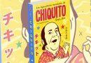 Cómic: Las Legendarias Aventuras De Chiquito