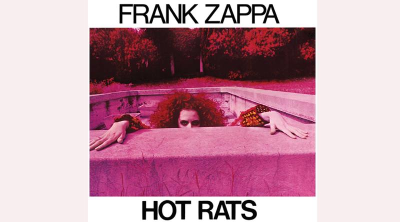 50 años de Hot Rats de Frank Zappa