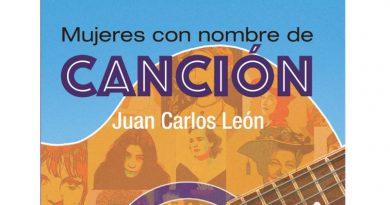 Juan Carlos León publica Mujeres con nombre de canción