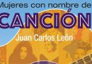 Libro: Mujeres con nombre de canción (Juan Carlos León)