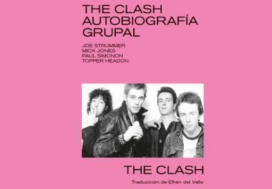 Llega la autobiografía grupal de The Clash