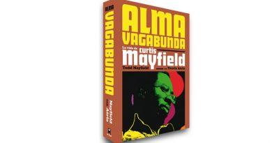 Libro: Alma Vagabunda, la vida de Curtis Mayfield