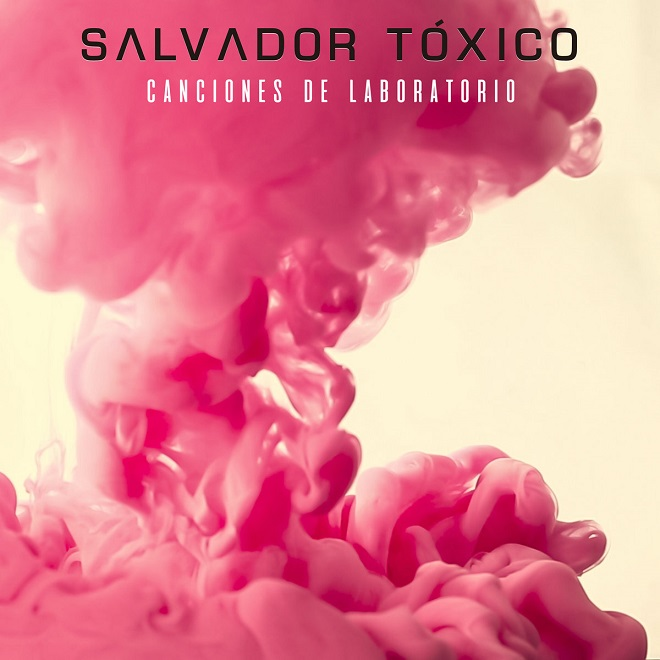 Salvador Tóxico canciones portada