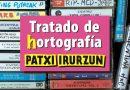 Llega el 'Tratado de (h)ortografía',novela del Rock Radikal Vasco