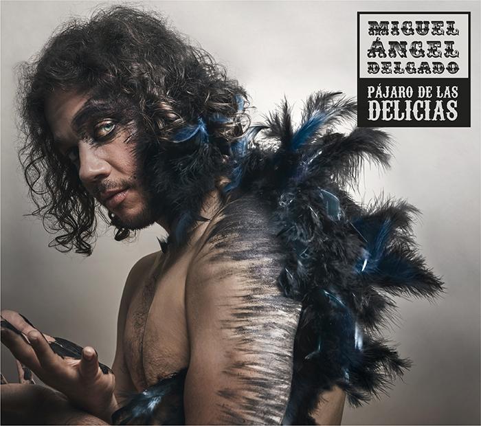 Miguel Ángel Delgado Pájaro de las Delicias portada