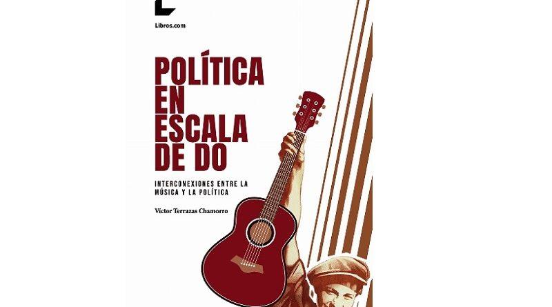 Política en Escala de Do, de Víctor Terrazas (cabecera)