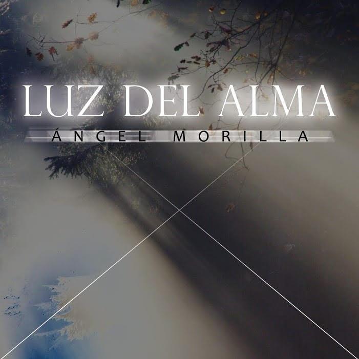 Angel Morilla Luz del Alma portada