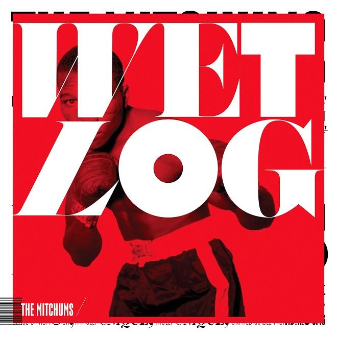 The Mitchums Wet Log portada
