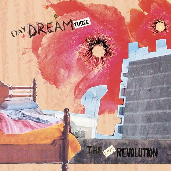 Daydream Three portada Lazy Revolution
